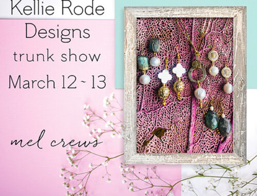 Kellie Rode Designs Trunk Show at Mel Crews